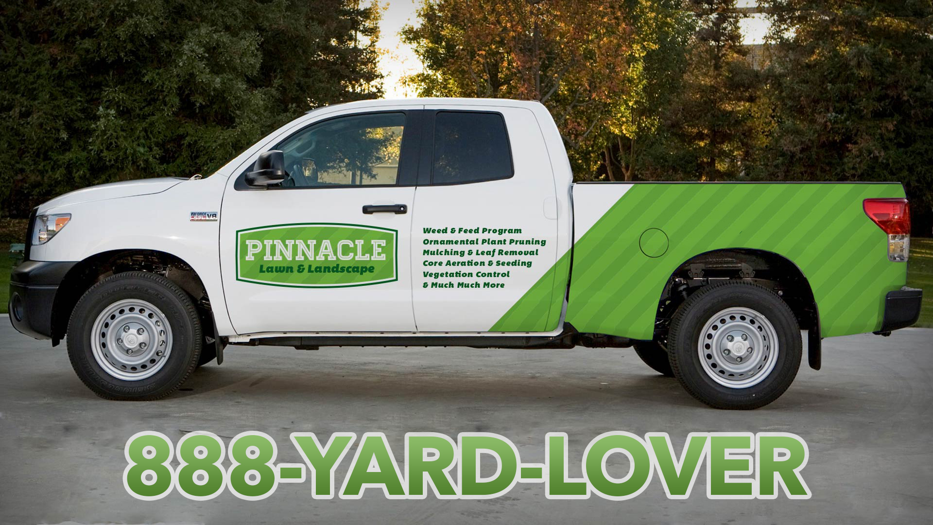 Pinnacle Lawn and Landscape truck using 1-888-YARD-LOVER